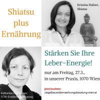 Shiatsu plus Ernährungsberatung für Ihre Leber-Energie, am 27. März 2015
