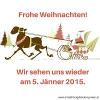 Frohe Weihnachten! Wir sehen uns wieder am 5. Jänner 2015.