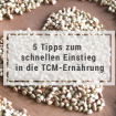 5 Tipps zum schnellen Einstieg in die TCM-Ernährung