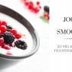 Fotos von Müsli mit Jogurt und einem Smoothie. Zu viel Jogurt und Kaltes erzeugen Feuchtigkeit und Schleim.