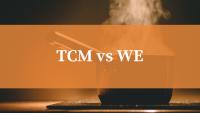TCM vs WE