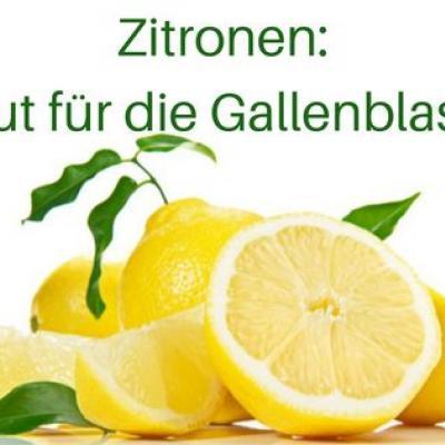 Zitronen: gut für die Gallenblase