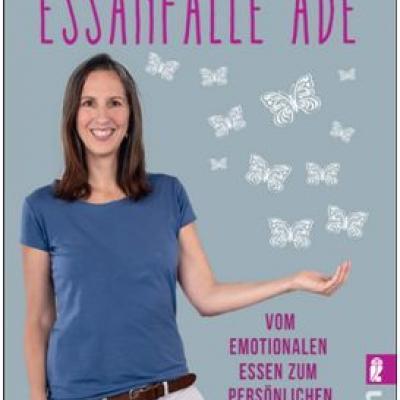 """Buchcover von """"Essanfälle adé"""" von Olivia Wollinger"""