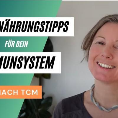 """Vorschaubild zum Video """"5 Ernährungstipps für dein Immunsystem nach TCM"""", Foto von Katharina"""