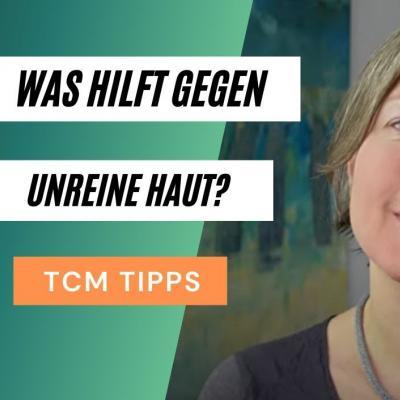 Was hilft gegen unreine Haut? TCM-Tipps. Und ein Teil von Katharinas Gesicht am Foto.