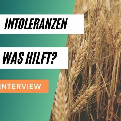 Intoleranzen. Was hilft? Interview. Foto von Weizen im Hintergrund.