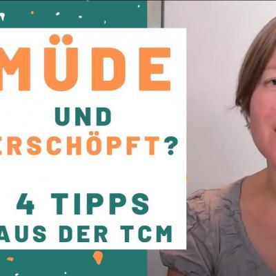 Müde und erschöpft? 4 Tipps aus der TCM (Foto von Katharina im Hintergrund)